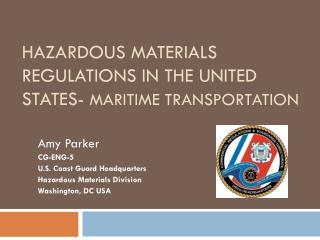 Hazardous Materials Regulations in the United states-  maritime transportation