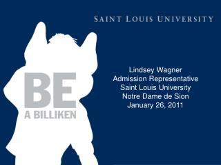 Lindsey Wagner Admission Representative Saint Louis University Notre Dame de  Sion
