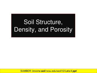 Soil Structure, Density, and Porosity