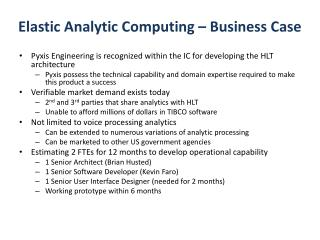 Elastic Analytic Computing – Business Case