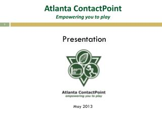 Atlanta  ContactPoint Empowering you to play