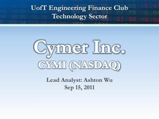 Cymer  Inc. CYMI (NASDAQ)