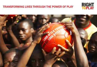 Transforming lives through the power of play
