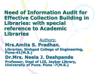 Need of Information Audit for Effective Collection Building in Libraries: with special reference to Academic Libraries