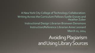Avoiding  Plagiarism  and Using Library Sources