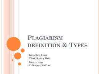 Plagiarism  definition & Types