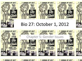 Bio 27:  October 1 ,  2012