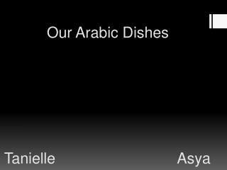 Our Arabic Dishes