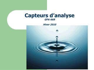 Capteurs d'analyse GPA-668 Hiver 2010
