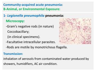 Community-acquired  acute  pneumonia:  B-Animal , or Environmental  Exposure: