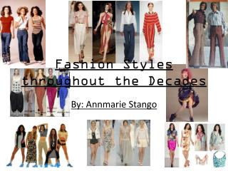 Fashion Styles throughout the Decades