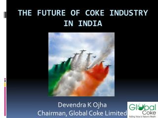 The Future of Coke Industry in India