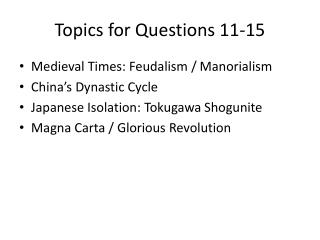 Topics for Questions 11-15