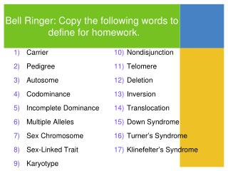 Bell Ringer: Copy the following words to define for homework.