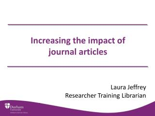Increasing the impact of  journal articles