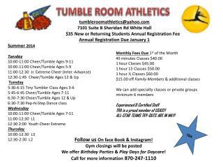 tumbleroomathletics@yahoo.com 7101 Suite B Sheridan Rd White Hall