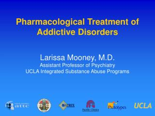 Pharmacological Treatment of Addictive Disorders