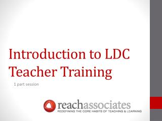 Introduction to LDC Teacher Training
