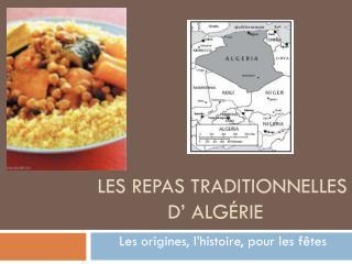 Les repas traditionnelles d' Algérie