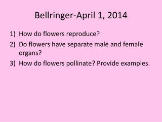 Bellringer -April 1,  2014