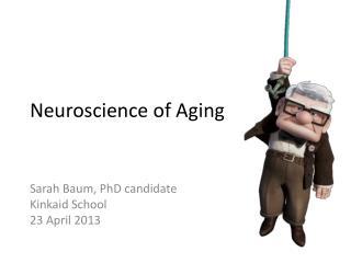 Neuroscience of Aging