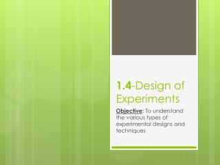 1.4 -Design of Experiments