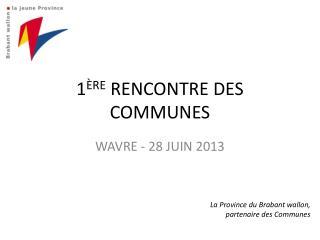 1 ère  Rencontre des Communes
