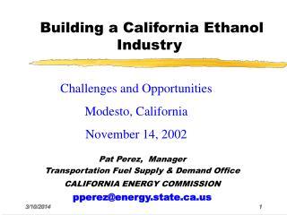 Building a California Ethanol Industry