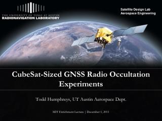 CubeSat -Sized GNSS Radio Occultation Experiments