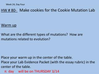 HW # 80-  Make cookies for the Cookie Mutation Lab Warm up