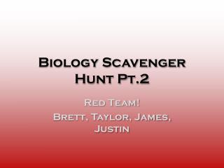 Biology Scavenger Hunt Pt.2