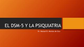 EL DSM-5 Y LA PSIQUIATRIA