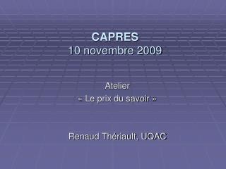 CAPRES  10 novembre 2009