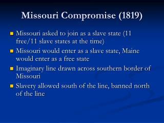 Missouri Compromise (1819)