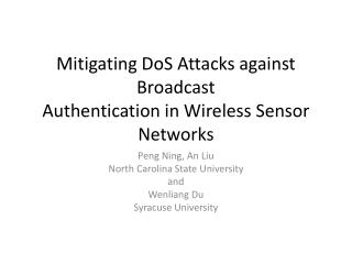 Mitigating  DoS  Attacks against Broadcast Authentication in Wireless Sensor Networks