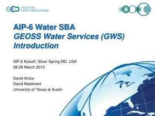 AIP-6 Water SBA GEOSS Water  Services (GWS) Introduction