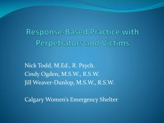 Response-Based  Practice with Perpetrators and Victims