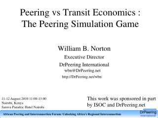 Peering  vs  Transit Economics : The Peering Simulation Game