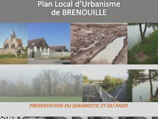 Plan Local  d�Urbanisme de  BRENOUILLE