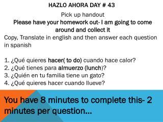 Hazlo Ahora  Day # 43