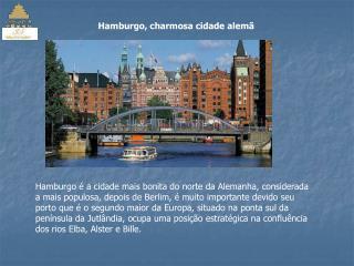 Hamburgo, charmosa cidade alemã