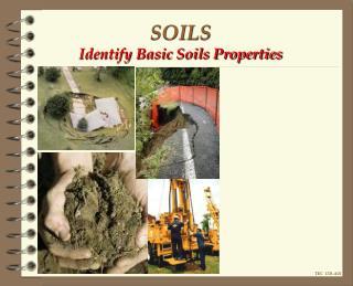 SOILS Identify Basic Soils Properties