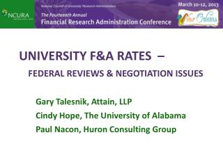 UNIVERSITY F&A RATES  � FEDERAL REVIEWS & NEGOTIATION ISSUES