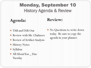 Monday, September 10 History Agenda & Review