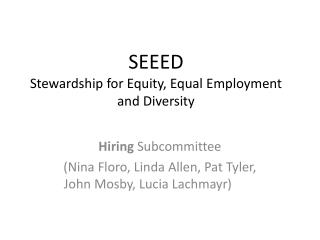 SEEED Stewardship  for Equity, Equal Employment and Diversity