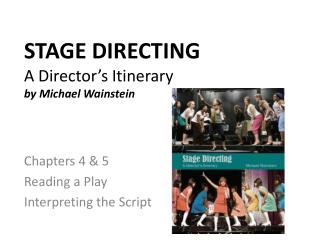 STAGE DIRECTING A Director�s Itinerary by Michael  Wainstein