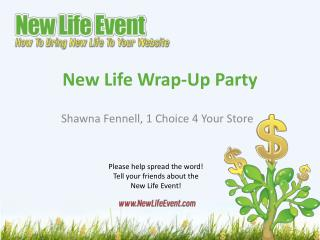 New Life Wrap-Up Party