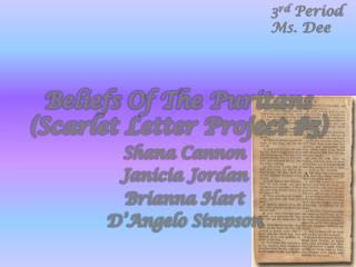 Beliefs  O f  T he Puritans (Scarlet Letter Project #5)