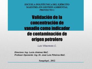 Validaci�n de la concentraci�n de vanadio como indicador de contaminaci�n de origen petrolero