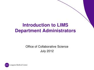 Introduction to LIMS   Department Administrators